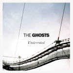 The Ghosts announce details of new single Underrated