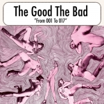 The Good The Bad to release 'From 001 – 017′ on October 25th