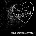 Billy Vincent set to release 'King Island Coyote' EP on April 11th