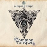 Common Tongues release debut single 'Jumping Ships' on May 22nd