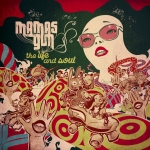Mamas Gun to release sophomore album 'The Life & Soul' on June 6th on Candelion Records.